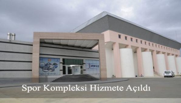 Spor Kompleksi Hizmete Açıldı