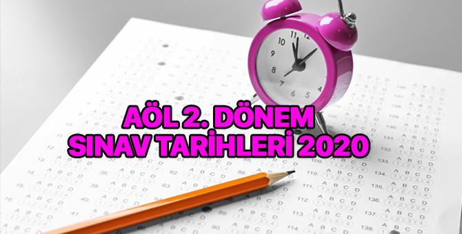 AÖL sınav tarihi 2020 ne zaman 2. Dönem? Açık Öğretim Lisesi sınav takvimi 2020