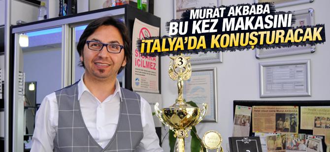 Murat Akbaba bu kez makasını  İtalya'da konuşturacak!