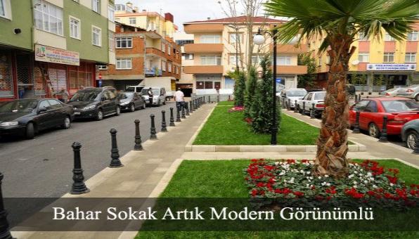 Bahar Sokak Artık Modern Görünümlü