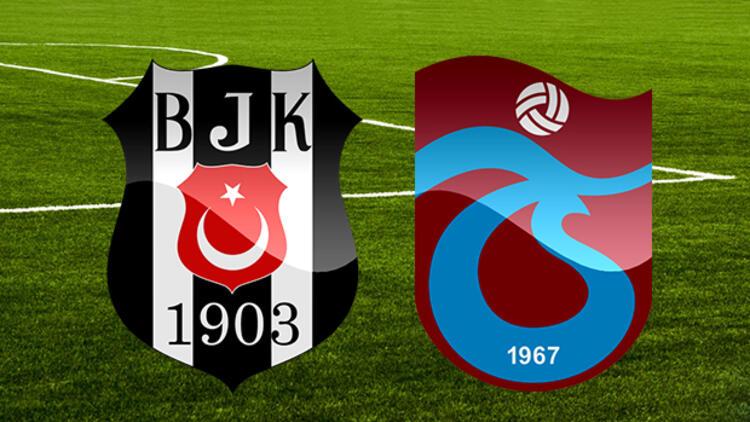 Beşiktaş  - Trabzonspor karşılaşmasında ilk 11'ler belli oldu