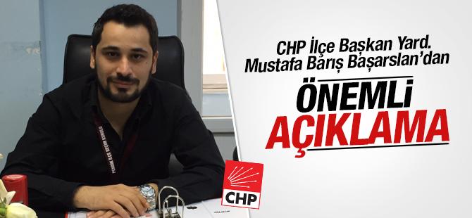 Mustafa Barış Başarslan'dan Önemli Açıklama