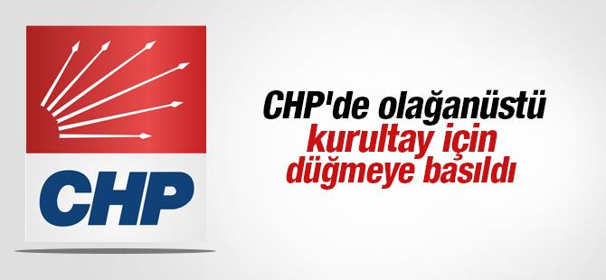 CHP'de Olağanüstü Kurultay İçin Düğmeye Basıldı