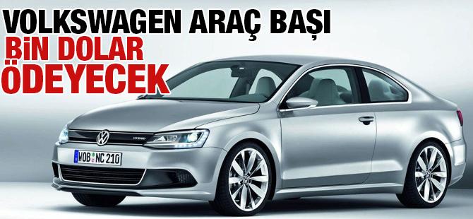 Volkswagen Araç Başına Bin Dolar Ödeyecek