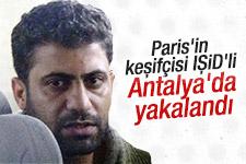 Dünyanın aradığı IŞİD'li Antalya'da yakalandı