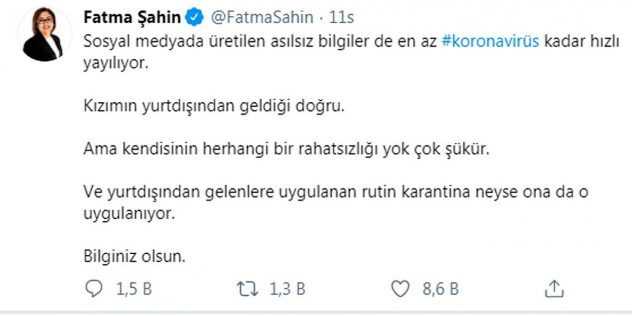 Fatma Şahin: Yurt dışından gelen kızıma rutin karantina uygulanıyor