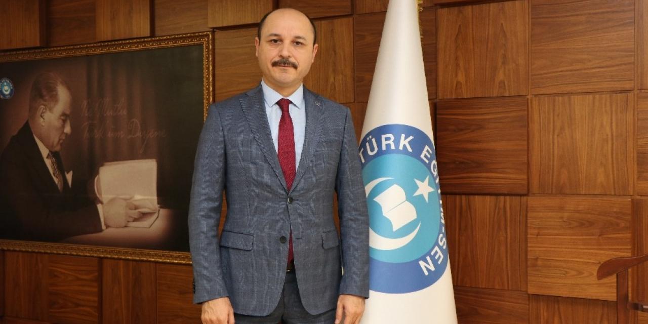 """Türk Eğitim-Sen Genel Başkanı Geylan: """"Gayret devletten, tedbir milletten"""""""