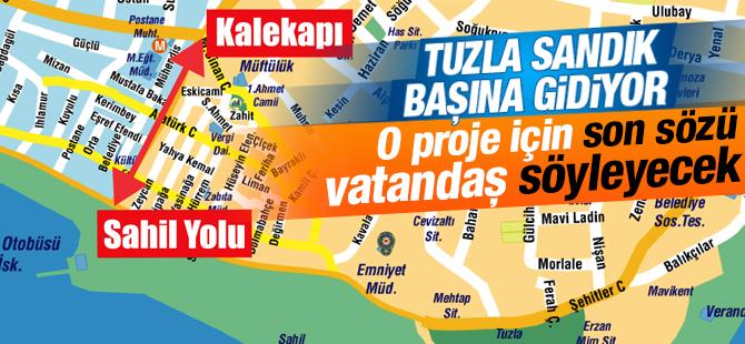 Tuzla'da Son Sözü Vatandaşlar Söyleyecek