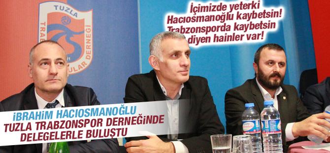 Hacıosmanoğlu Tuzla Trabzonsporlular Derneğinde Delegelerle Buluştu