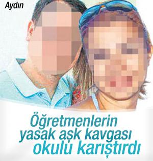 Aydın'da öğretmenlerin yasak aşk kavgası