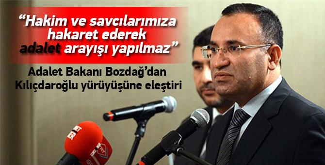 Adalet Bakanı Bozdağ'dan Kılıçdaroğlu yürüyüşüne eleştiri