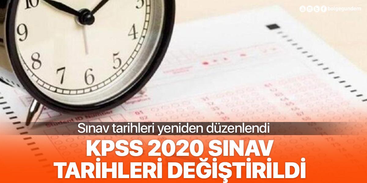 KPSS 2020 sınav tarihleri değişti