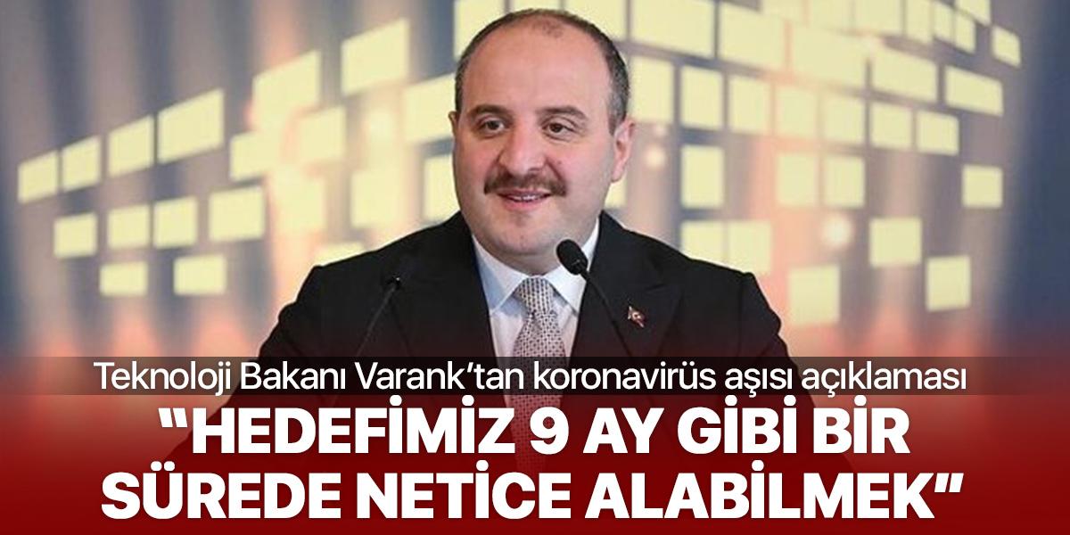 Sanayi Bakanı Varank'tan koronavirüs aşısı açıklaması