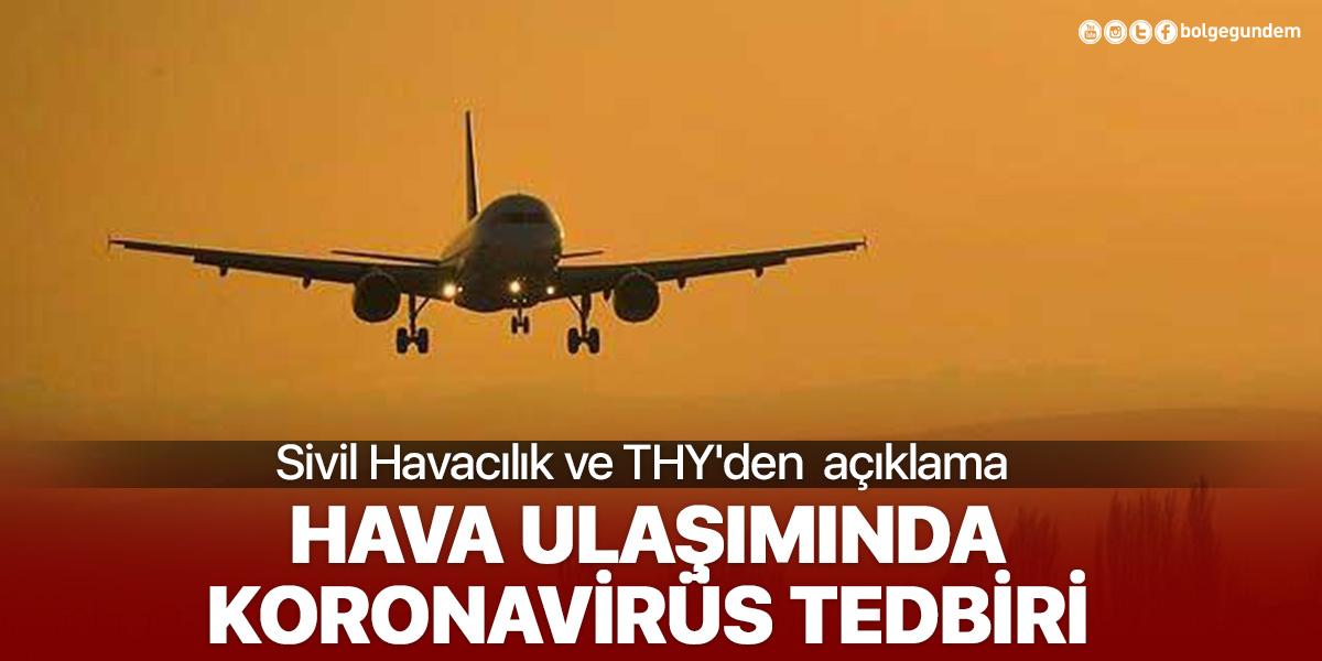 Sivil Havacılık ve THY'den uçak seferlerine ilişkin açıklama