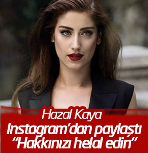"""Fikret Ali, Hazal Kaya'ya filtre uygulattı: """"Hakkınızı helal edin"""""""