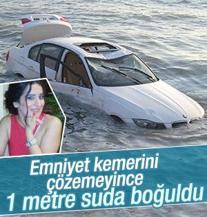 Emniyet kemerini açamayan kadın 1 metre suda boğuldu