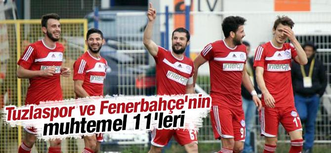 Tuzlaspor ve Fenerbahçe'nin Muhtemel 11'leri