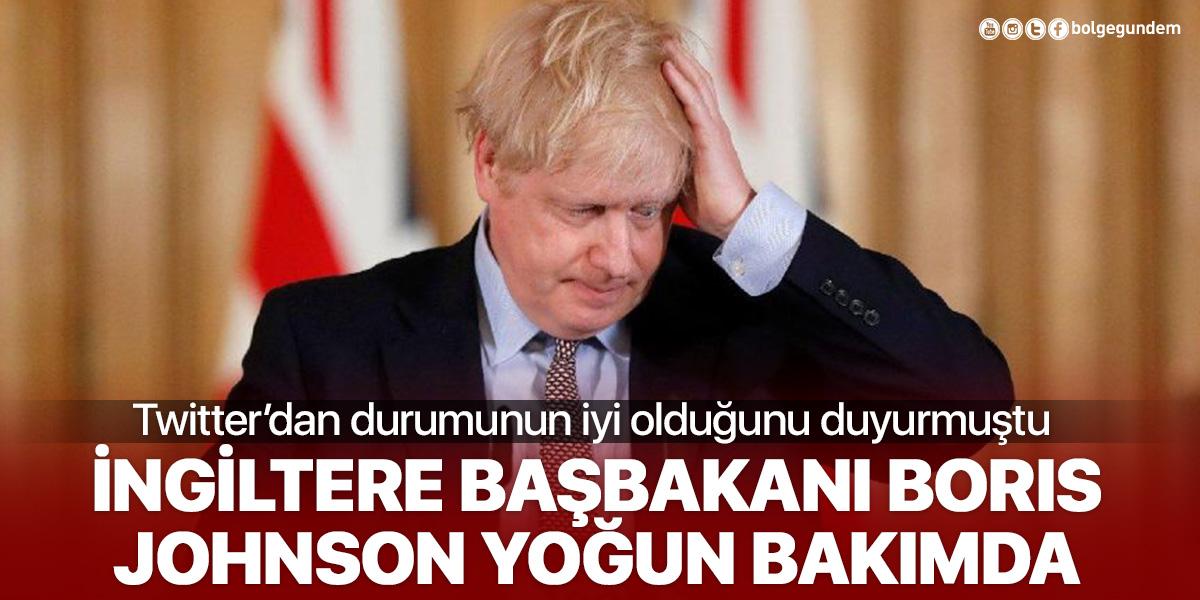 Boris Johnson yoğun bakımda!