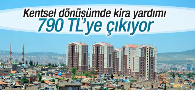Kentsel dönüşümde kira yardımı 790 TL'ye Çıkartılıyor