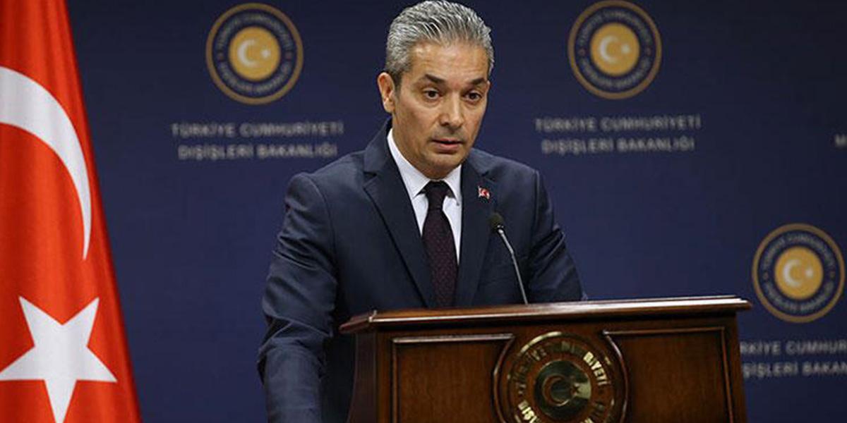 Dışişleri Bakanlığı Sözcüsü Aksoy'dan Yunanistan'a tepki!