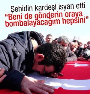 Şehit polisin kardeşi: Beni de gönderin oraya