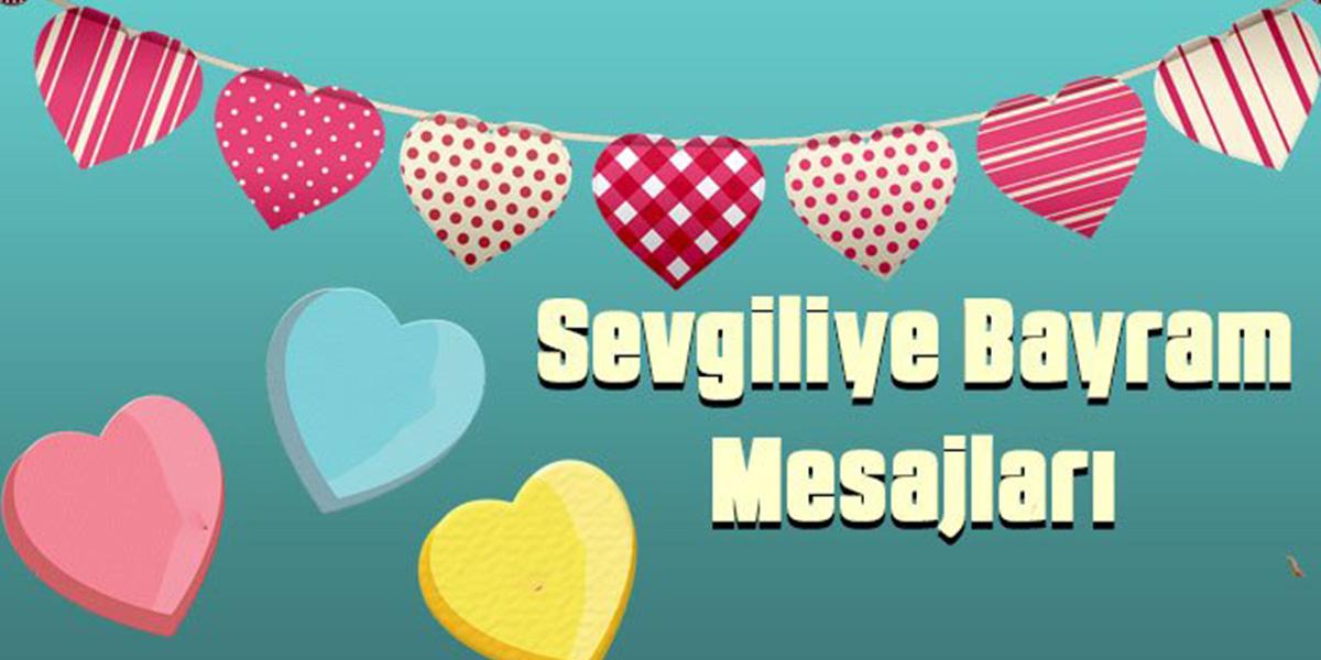 Sevgiliye Ramazan Bayramı mesajları (Erkek-kız arkadaş için)