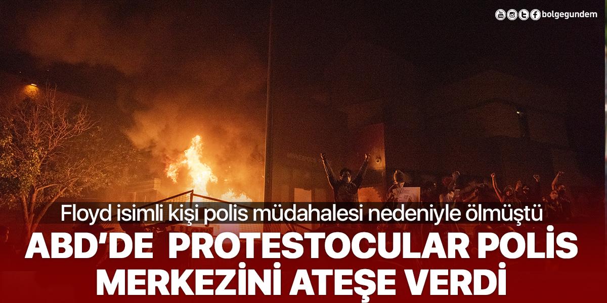 ABD'de Floyd gerginliği! Protestocular polis merkezini ateşe verdiler