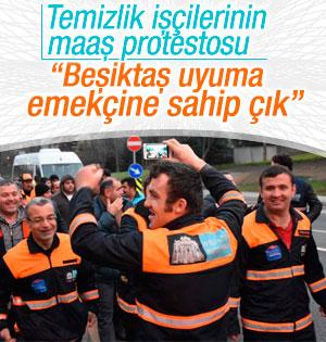 Beşiktaş Belediyesi temizlik işçilerinden maaş protestosu
