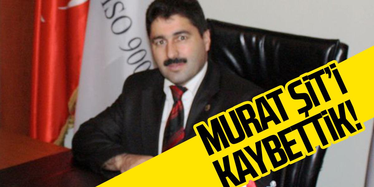 Murat Şit'i kaybettik! Milli Eğitimin gülen yüzüydü