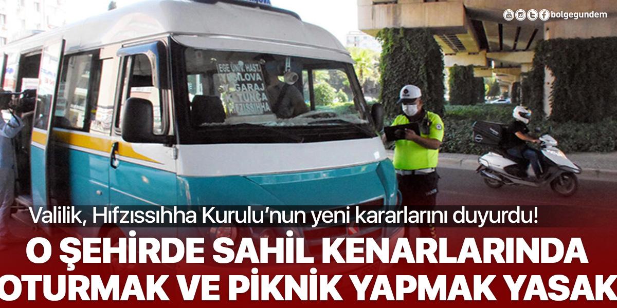 İzmir'de yeni kısıtlama: Sahil kenarında oturmak ve piknik yapmak yasaklandı