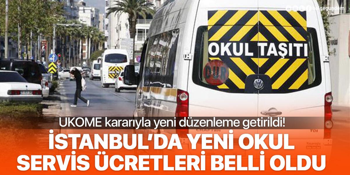İstanbul'da okul servis ücretleri değişti: Yeni servis ücretleri belli oldu