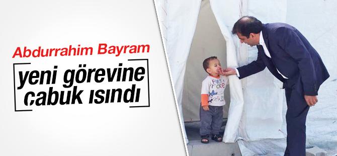 Abdurrahim Bayram Yeni Görevine Çabuk Isındı