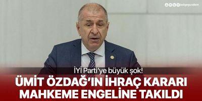 Ümit Özdağ'ın ihraç kararına mahkemeden iptal!