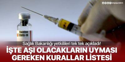 Sağlık Bakanlığı duyurdu: İşte aşı olacakların uyması gereken 15 kural!