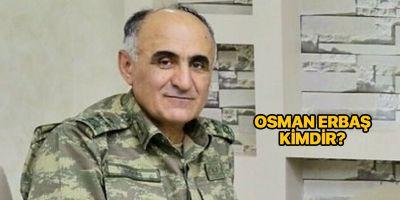 Elazığ 8. Kolordu Komutanı Korgeneral Osman Erbaş kimdir? Nereli? | Osman Erbaş şehit mi oldu?