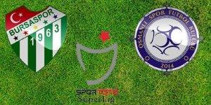 Bursaspor Osmanlıspor Maçı Canlı İzleme Linki