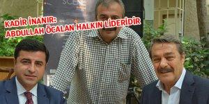 Kadir İnanır'dan Abdullah Öcalan'a Övgü Dolu Sözler | Neler Söyledi