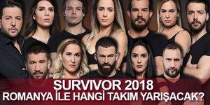 Survivor 2018 Romanya ile Hangi Takım Yarışacak 3 Mart 2018