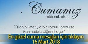 Yepyeni En Güzel Cuma Mesajları 16 Mart 2018 | Kısa Öz Cuma Mesajları Bir Arada