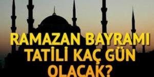 Ramazan Bayramı ayın kaçında? 2018 Ramazan Bayramı hangi güne denk geliyor?