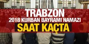 2018 Trabzon kurban bayramı namazı saati kaçta? İşte bayram namazı saatleri