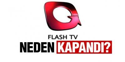 Flash TV neden kapandı? FLASH TV'de neden yayın yok? İşte cevabı