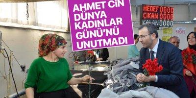 Ahmet Cin Dünya Kadınlar Günü'nü unutmadı
