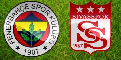 Fenerbahçe Sivasspor maçı ne zaman, saat kaçta, hangi kanalda?