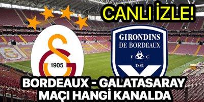 Bordeaux Galatasaray maçı hangi kanalda | Bordeaux Galatasaray canlı izle link var mı?