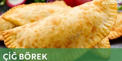 Çiğ Börek nasıl yapılır? Gelinim Mutfakta Çiğ Börek tarifi