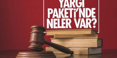 Yeni Yargı Paketi hangi suçları kapsıyor? Yeni Yargı Reformu Paketi nedir?