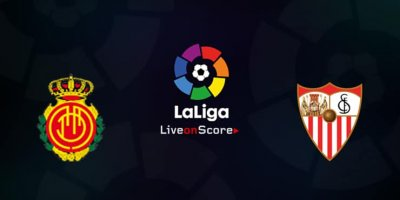 Mallorca - Sevilla maçı ne zaman, saat kaçta, hangi kanalda?