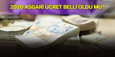 2020 Asgari ücret belli oldu mu?