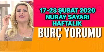 17 - 23 Şubat 2020 Nuray Sayarı haftalık burç yorumları